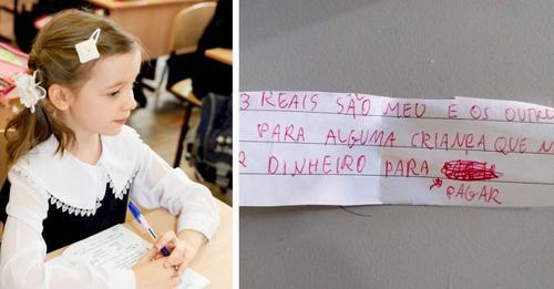 """Kleines Mädchen schreibt seiner Lehrerin eine Nachricht: """"Es gibt einen Schüler, der kein Geld zum Bezahlen hat, ich bezahle für ihn"""""""
